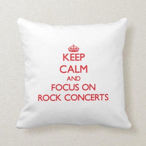 Guarde la calma y el foco en conciertos de rock cojines