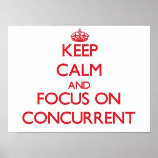 Guarde la calma y el foco en concurrente posters