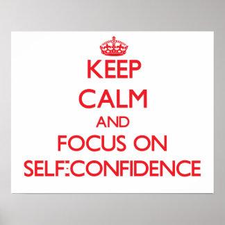 Guarde la calma y el foco en confianza en sí mismo