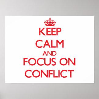 Guarde la calma y el foco en conflicto poster