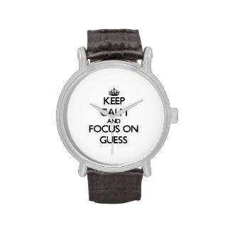 Guarde la calma y el foco en conjetura reloj de mano