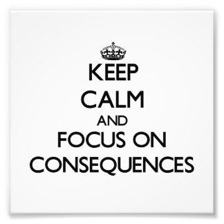 Guarde la calma y el foco en consecuencias