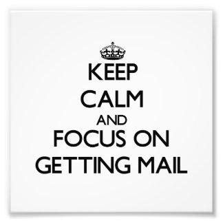 Guarde la calma y el foco en conseguir el correo arte con fotos