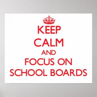 Guarde la calma y el foco en consejos escolares poster
