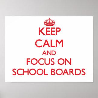 Guarde la calma y el foco en consejos escolares posters