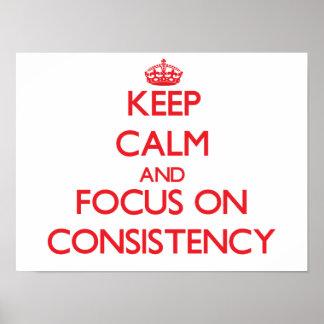 Guarde la calma y el foco en consistencia póster