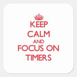 Guarde la calma y el foco en contadores de tiempo colcomanias cuadradas personalizadas