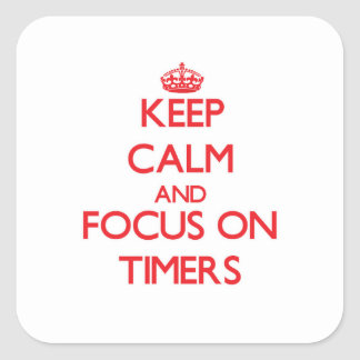 Guarde la calma y el foco en contadores de tiempo colcomanias cuadradas