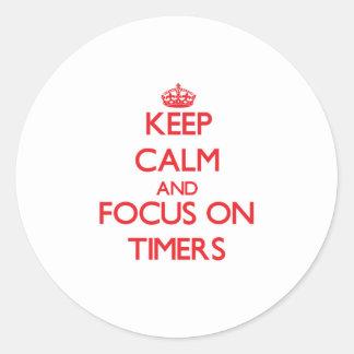Guarde la calma y el foco en contadores de tiempo etiquetas