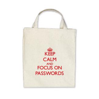 Guarde la calma y el foco en contraseñas bolsa