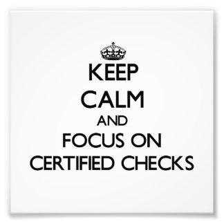 Guarde la calma y el foco en controles certificado impresión fotográfica