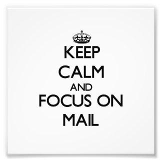 Guarde la calma y el foco en correo cojinete