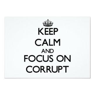Guarde la calma y el foco en Corrupt Invitacion Personal
