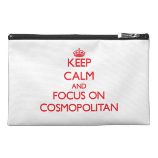 Guarde la calma y el foco en cosmopolita