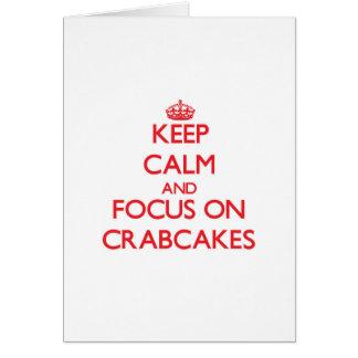Guarde la calma y el foco en Crabcakes