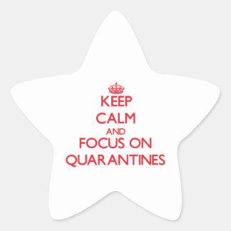 Guarde la calma y el foco en cuarentenas pegatina en forma de estrella
