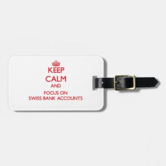 Guarde la calma y el foco en cuentas bancarias etiqueta de equipaje