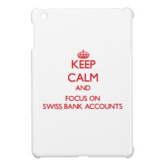 Guarde la calma y el foco en cuentas bancarias