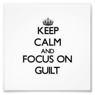 Guarde la calma y el foco en culpabilidad foto