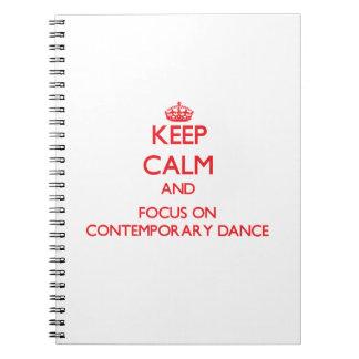 Guarde la calma y el foco en danza contemporánea libros de apuntes con espiral