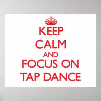 Guarde la calma y el foco en danza de golpecito