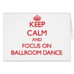 Guarde la calma y el foco en danza de salón de bai tarjeta
