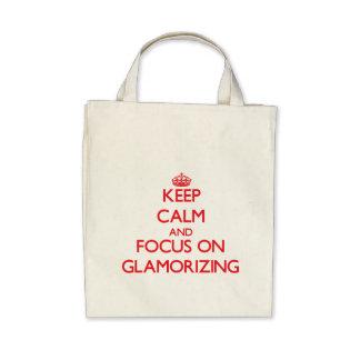 Guarde la calma y el foco en dar glamour bolsa