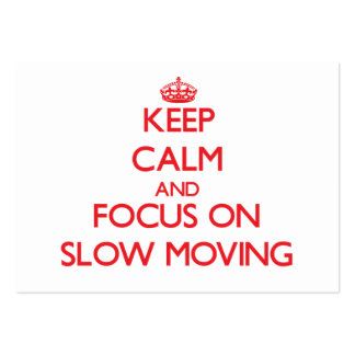 Guarde la calma y el foco en de movimiento lento tarjetas de visita grandes