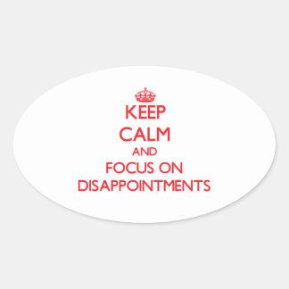 Guarde la calma y el foco en decepciones