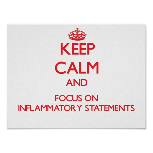 Guarde la calma y el foco en declaraciones inflama póster