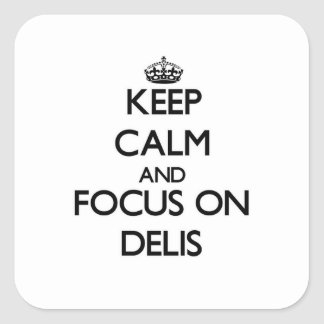 Guarde la calma y el foco en Delis Calcomanias Cuadradas