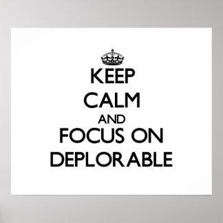 Guarde la calma y el foco en deplorable