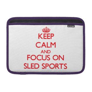 Guarde la calma y el foco en deportes del trineo funda macbook air