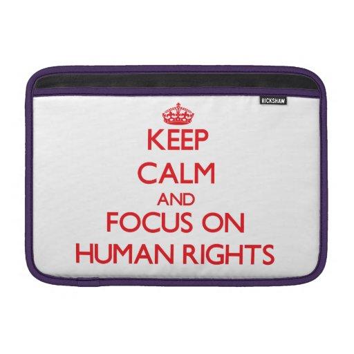 Guarde la calma y el foco en derechos humanos fundas MacBook
