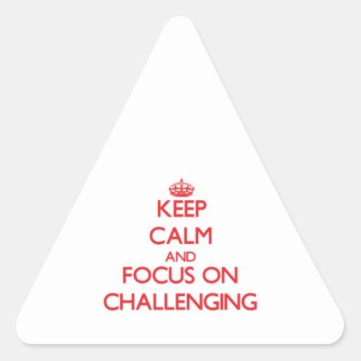Guarde la calma y el foco en desafiar colcomanias triangulo
