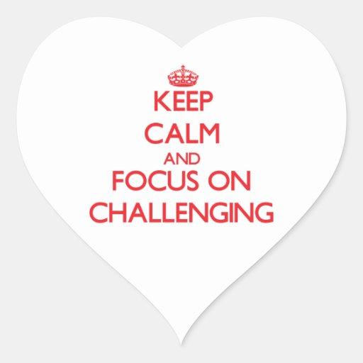 Guarde la calma y el foco en desafiar colcomanias corazon personalizadas