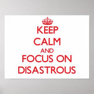 Guarde la calma y el foco en desastroso