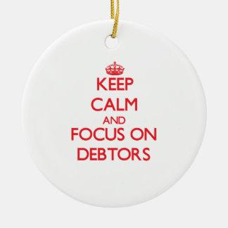 Guarde la calma y el foco en deudores ornatos