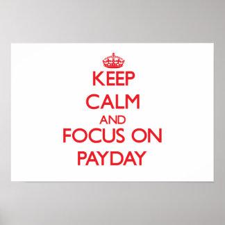 Guarde la calma y el foco en día de paga poster