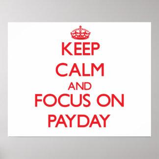 Guarde la calma y el foco en día de paga impresiones