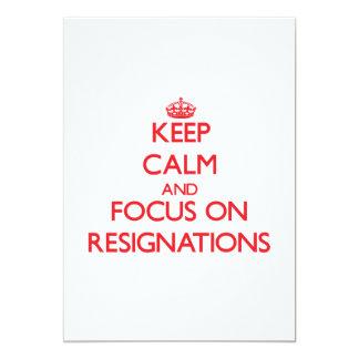 Guarde la calma y el foco en dimisiones invitaciones personalizada