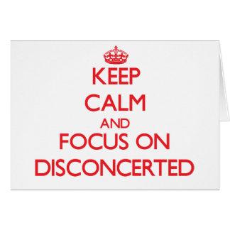 Guarde la calma y el foco en Disconcerted Tarjeta De Felicitación