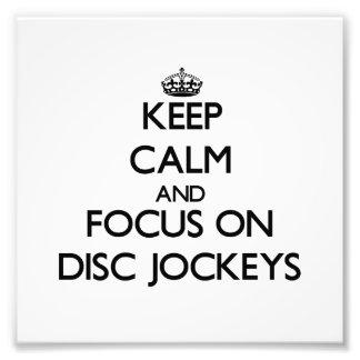 Guarde la calma y el foco en discs jockeyes