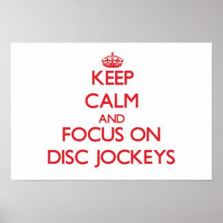 Guarde la calma y el foco en discs jockeyes impresiones