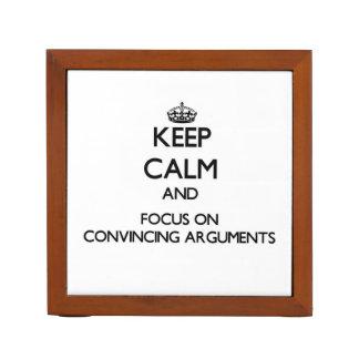 Guarde la calma y el foco en discusiones convincen