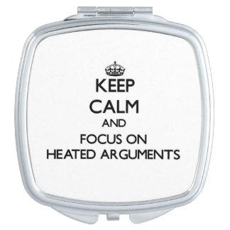 Guarde la calma y el foco en discusiones Heated Espejo Compacto
