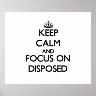 Guarde la calma y el foco en Disposed
