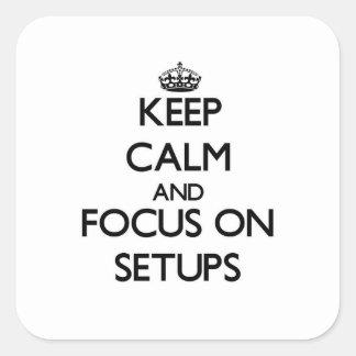 Guarde la calma y el foco en disposiciones pegatina cuadrada