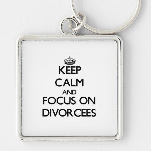 Guarde la calma y el foco en divorciados llavero cuadrado plateado