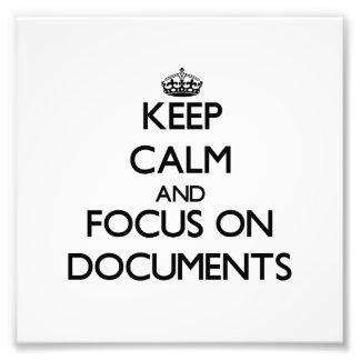 Guarde la calma y el foco en documentos
